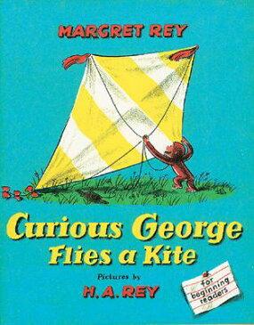 Curious George Flies a Kite CURIOUS GEORGE FLIES A KITE (Curious George) [ H. A. Rey ]