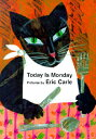 TODAY IS MONDAY(BB) [ ERIC CARLE ]