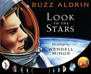 Look to the Stars LOOK TO THE STARS [ Buzz Aldrin ]
