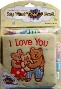 I LOVE YOU:MY FIRST TAGGIES BOOK(CLOTH)