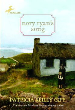 Nory Ryan's Song NORY RYANS SONG (Nory Ryan) [ Patricia Reilly Giff ]