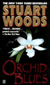 Orchid Blues ORCHID BLUES (Holly Barker) [ Stuart Woods ]