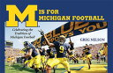 M Is for Michigan Football: Celebrating the Tradition of Michigan Football[洋書]