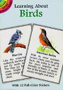 Learning about Birds [With Birds] STICKERS-LEARNING ABT BIRDS (Learning about Books (Dover)) [ ...