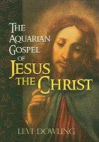 THE GOSPEL AQUARIAN CHRIST OF JESUS