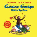 Curious George Visits a Toy Store CURIOUS GEORGE VISITS A TOY ST (Curious George 8x8) [ Alan J....