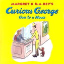 CURIOUS GEORGE GOES TO A MOVIE(P W/CD)[洋書]