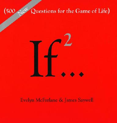 If..., Volume 2: (500 New Questions for the Game of Life)画像