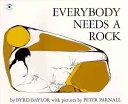 EVERYBODY NEEDS A ROCK(P) [ BYRD BAYLOR ]