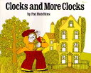 Clocks and More Clocks CLOCKS & MORE CLOCKS [ Pat Hutchins ]