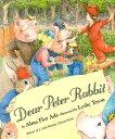 Dear Peter Rabbit DEAR PETER RABBIT [ Alma Flor Ada ]