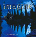 Imagine a Night IMAGINE A NIGHT (Imagine A...) [ Sarah L. Thomson ]