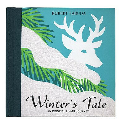 Winter's Tale: Winter's Tale POP UP-WINTERS TALE [ Robert Sabuda ]