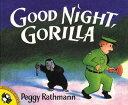 GOOD NIGHT,GORILLA(P) [ PEGGY RATHMANN ]