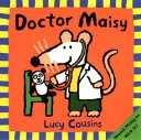 DOCTOR MAISY(P) [ LUCY COUSINS ]