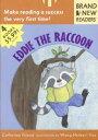 Eddie the Raccoon: Brand New R