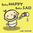 BABY HAPPY BABY SAD(BB) [ LESLIE PATRICELLI ]