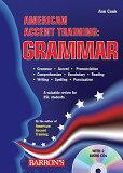 AMERICAN ACCENT TRAINING:GRAMMAR(P W/CD) [ ANN COOK ]