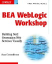 Bea Weblogic Workshop: Building Next Generation Web Services Visually with CDROM