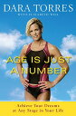 【楽天ブックスならいつでも送料無料】Age Is Just a Number: Achieve Your Dreams at Any Stag...