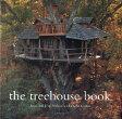 The Treehouse Book TREEHOUSE BK [ David Larkin ]