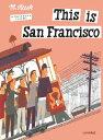 THIS IS SAN FRANCISCO(H) [ MIROSLAV SASEK ]