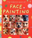 【送料無料】The Usborne Book of Face Painting