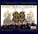 The University of Notre Dame Football Vault: The History of the Fighting Irish[洋書]