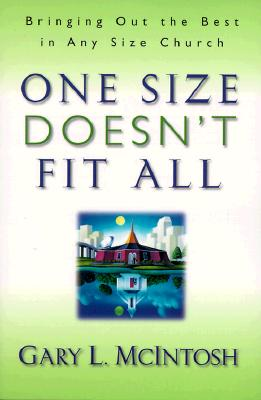 One Size Doesn't Fit All: Bringing Out the Best in Any Size Church画像