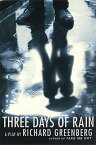 Three Days of Rain 3 DAYS OF RAIN [ Richard Greenberg ]