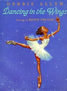 Dancing in the Wings DANCING IN THE WINGS (Quantum Science Fiction) [ Debbie Allen ]