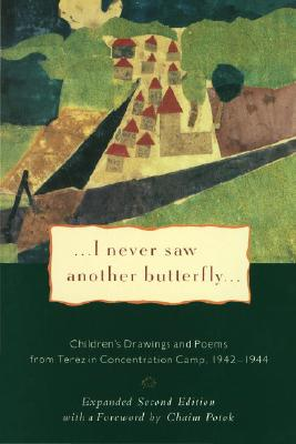 I Never Saw Another Butterfly: Children's Drawings and Poems from Terezin Concentration Camp, 1942-1画像