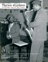 【送料無料】Three Wishes: An Intimate Look at Jazz Greats [ Pannonica De Koenigswarter ]
