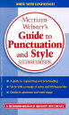 Merriam-Webster's Guide to Punctuation and Style MERM-WEB GT PUNCTUATION & STYL [ Merriam-Webster...