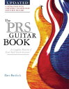 【送料無料】The PRS Guitar Book: A Complete History of Paul Reed Smith Guitars