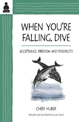 When You're Falling, Dive: Acceptance, Freedom and Possibility画像
