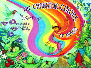 The Changing Colors of Amos CHANGING COLORS OF AMOS [ John Kinyon ]