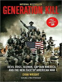 Generation Kill: Devil Dogs, Iceman, Captain America, and the New Face of American War[洋書]