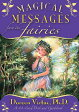 Magical Messages from the Fairies Oracle Cards a 44-Card Deck and Guidebook MAGICAL MESSAGES FROM THE FAIR [ Doreen Virtue ]
