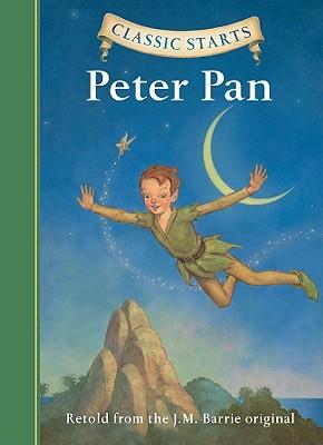 Classic Starts(r) Peter Pan CLASSIC STARTS PETER PAN (Classic Starts) [ James Matthew Barrie ]