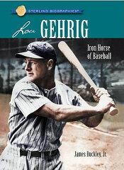 【送料無料】Lou Gehrig: Iron Horse of Baseball