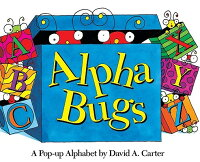 Alpha Bugs: A Pop-Up Alphabet