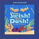 Fish, Swish! Splash, Dash!: Coun...