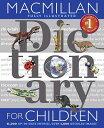 MacMillan Dictionary for Children MACM DICT FOR CHILDREN REV/E [ Simon & Schuster ]