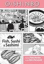 Oishinbo: A la Carte: Fish, Sushi & Sashimi OISHINBO A LA CARTE (Oishinbo: a la Carte) [ Akira ...