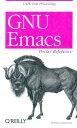 GNU Emacs Pocket Reference[洋書]