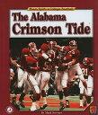 The Alabama Crimson Tide[洋書]