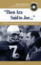 Then Ara Said to Joe...: The Best Notre Dame Football Stories Ever Told [With CD][洋書]
