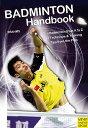【送料無料】Badminton Handbook: Training, Tactics, Competition