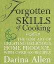 【送料無料】Forgotten Skills of Cooking